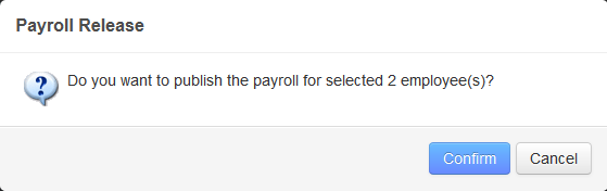 The Payroll Release confirmation message box.